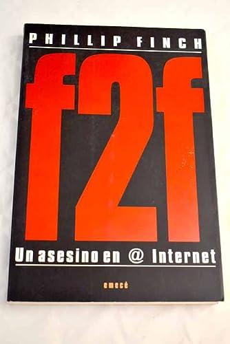 9788478883400: F2f, un asesino en internet