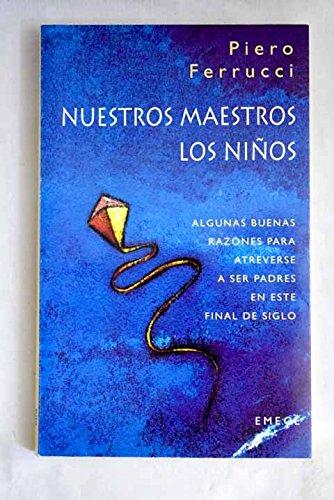 9788478884438: Nuestros Maestros Los Ninos