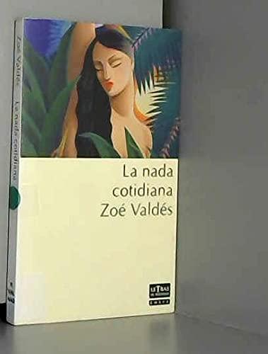 9788478884483: Nada Cotidiana (Spanish Edition)