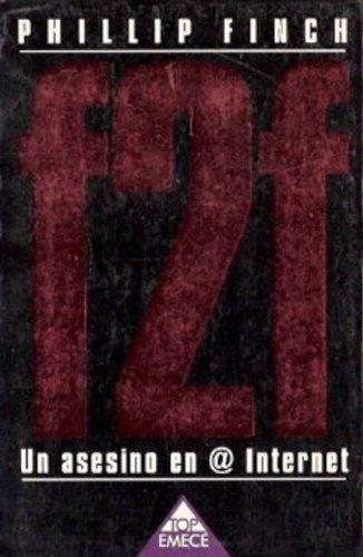 9788478884674: F2f: Un Asesino en Internet (Spanish Edition)