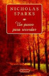 9788478885282: Un Paseo para Recordar/ A Walk to Remember (Spanish Edition)