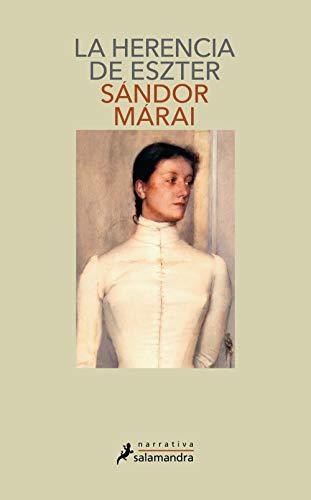 9788478885671: LA Herencia De Eszter / Esther's Inheritance (Narrativa) (Spanish Edition)