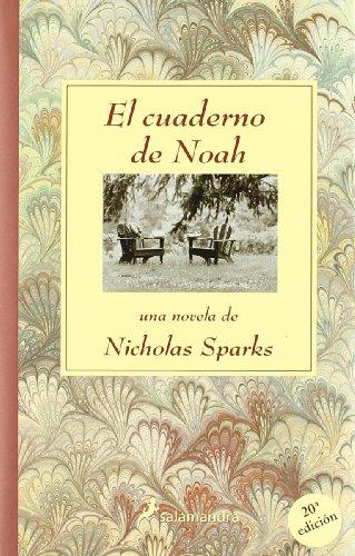 Cuaderno de Noah, El (Novela): Nicholas Sparks