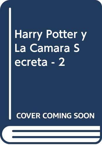 Harry Potter y La Camara Secreta (Spanish Edition) (9788478886180) by J. K. Rowling