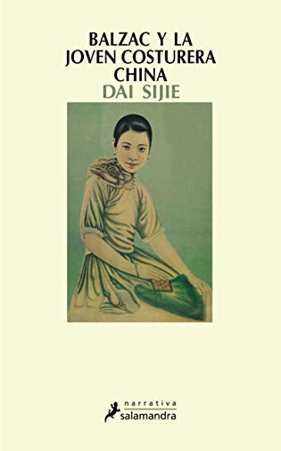 9788478886500: Balzac y la joven costurera china (Narrativa)