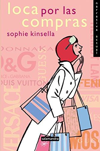 9788478886661: Loca Por Las Compras / Confessions of a Shopaholic (Shopaholic Series) (Spanish Edition)