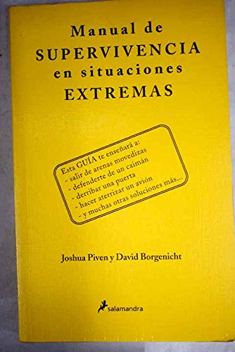 9788478886784: Manual De Supervivencia En Situaciones Extremas (Fuera De Coleccion) (Spanish Edition)
