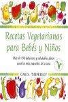 9788478886876: Recetas vegetarianas para bebes y niños (Fuera De Coleccion)
