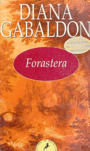 9788478886906: Forastera/ Outlander (Spanish Edition)