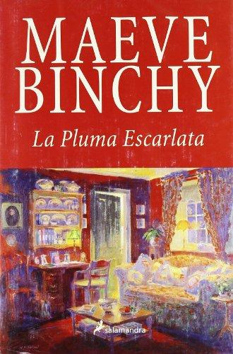 La pluma escarlata/ Scarlet Feather (Spanish Edition): Binchy, Maeve