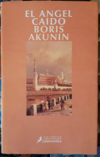 El Angel Caido/ the Fallen Angel (Spanish Edition): Boris Akunin
