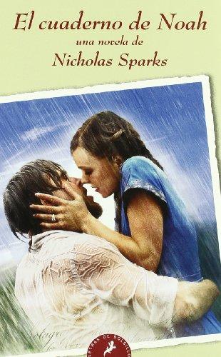 El cuaderno de Noah / The Notebook: Sparks, Nicholas