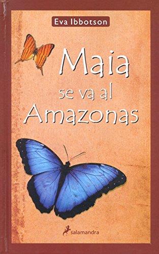 9788478887910: Maia se va al Amazonas / Maia Goes to the Amazon (Spanish Edition)