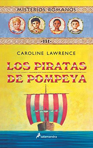 9788478887989: Los piratas de Pompeya (Misterios Romanos)
