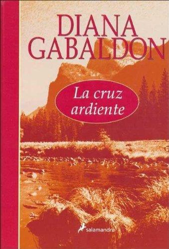 9788478888146: La Cruz Ardiente/the Fiery Cross (Spanish Edition)