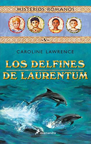 9788478888382: Delfines de Laurentum, Los (Misterios Romanos)