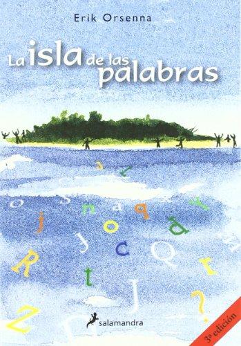9788478888689: La isla de las palabras/ The island of the words (Infantil y juvenil) (Spanish Edition)