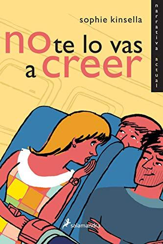 9788478889006: No Te Lo Vas a Creer / Can You Keep a Secret? (Spanish Edition)