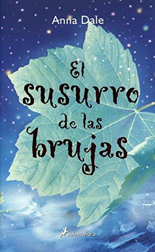 9788478889136: El susurro de las Brujas/ The Witches' Murmur (Infantil Y Juvenil) (Spanish Edition)