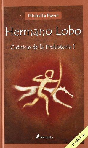 9788478889334: Hermano lobo/ Wolf Brother: Cronicas de la prehistoria/ Chronicles of ancient darkness (Spanish Edition)