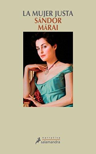 9788478889372: La mujer justa/ The Fair Women (Spanish Edition)