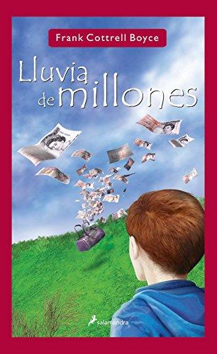 9788478889389: Lluvia de millones/ Rain of millions (Infantil Y Juvenil) (Spanish Edition)
