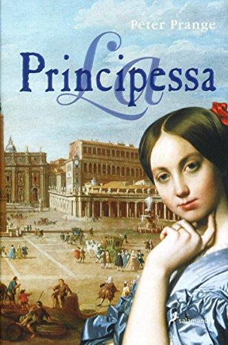 9788478889556: La principesa/ The Princess (Novela Historica) (Spanish Edition)