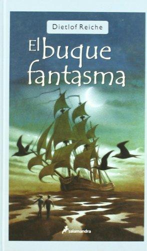 9788478889563: El Buque fantasma/ The Buque Ghost (Infantil Y Juvenil) (Spanish Edition)