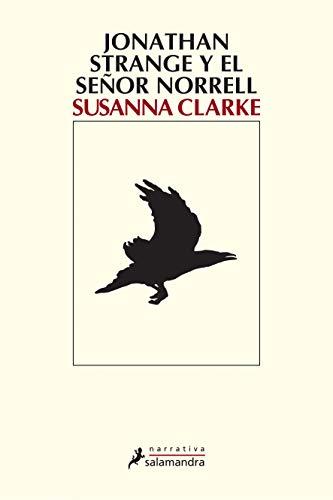 9788478889730: Jonathan Strange y el señor Norrell/ Jonathan Strange And Mr Norrell (Narrativa) (Spanish Edition)