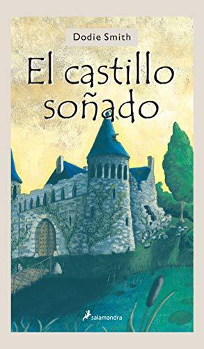 9788478889891: El castillo soñado (Juvenil)