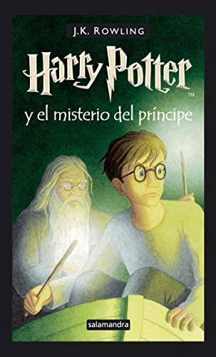 Harry Potter y El Misterio del Principe - Encuadernada (Spanish Edition) (9788478889921) by J. K. Rowling