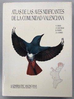 9788478905386: Atlas de las aves nidificantes de la comunidad Valenciana