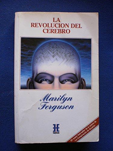 9788478920426: Revolucion del Cerebro, La