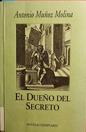 9788478950249: Dueño del secreto, el (Novelas Ejemplares)
