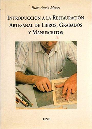 9788478950317: Introducción a la encuadernación artesanal de libros, grabados y manuscritos