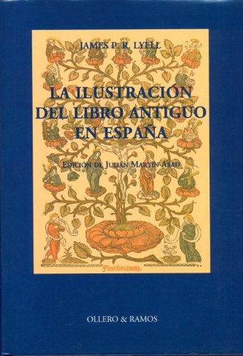 9788478950676: La ilustración del libro antiguo en España