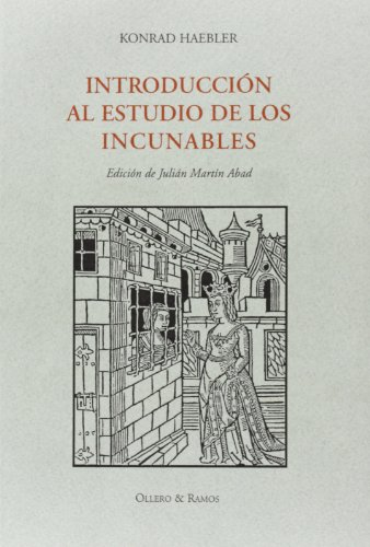 INTRODUCCION AL ESTUDIO DE LOS INCUNABLES