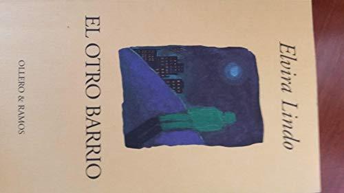 9788478950843: El Otro Barrio