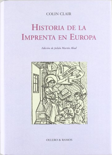 9788478951093: Historia de la imprenta en Europa