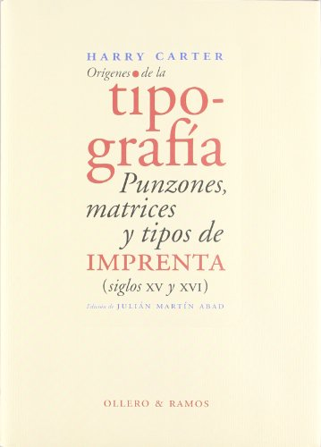 9788478951154: Orígenes de la tipografía: Punzones, matrices y tipos de imprenta (siglos XV y XVI) (Spanish Edition)