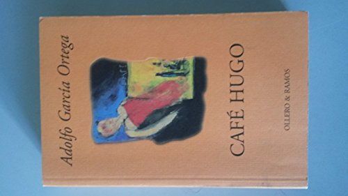 9788478951185: Café Hugo (Spanish Edition)