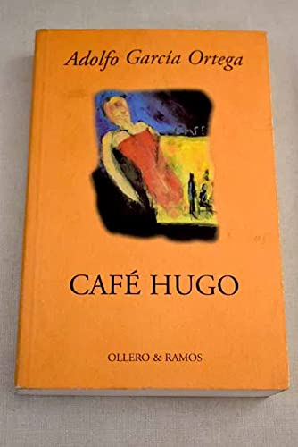 9788478951185: Café Hugo (Spanish Edition)