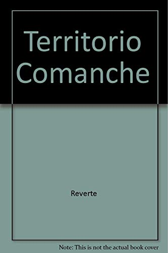 9788478951215: Territorio Comanche (Spanish Edition)