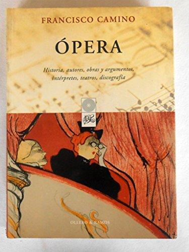 9788478951611: Opera basica. 100 grandes obras esenciales y sus mejores grebaciones