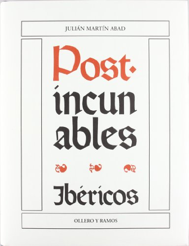 9788478951659: Post-incunables Ibéricos