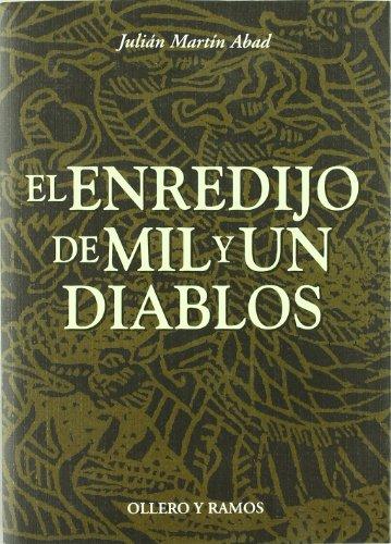 El enredijo de mil y un diablos: Martín Abad, Julián