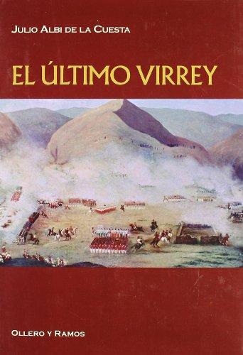 El último virrey (Paperback): Julio Albi de