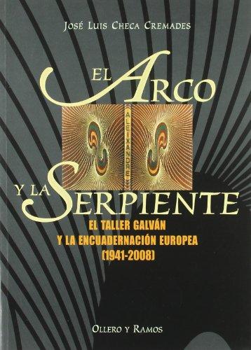 El arco y la serpiente el taller: Checa Cremades, Jose