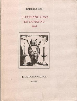 EL EXTRAÑO CASO DE LA HANAU 1609: Eco, Humberto