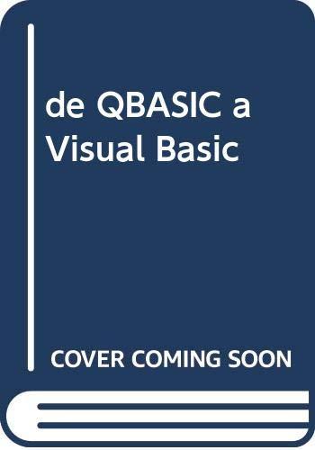 de QBASIC a Visual Basic (Spanish Edition): Ceballos Sierra, FCO